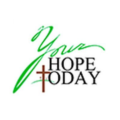 Your Hope Today
